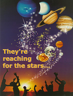 They're reaching for the stars...